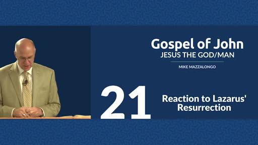 Reaction to Lazarus' Resurrection