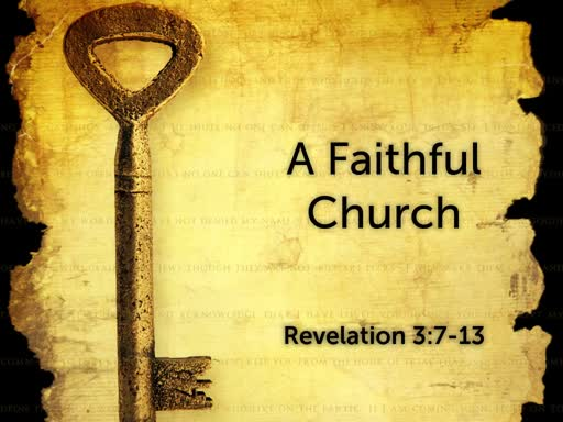 """A Faithful Church"""