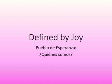 Defined by Joy