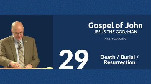Death / Burial / Resurrection