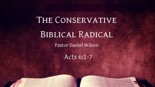 The conservative biblical radical