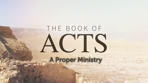 A Proper Ministry Pt. 2