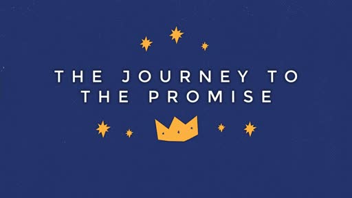 The Journey to the Promise