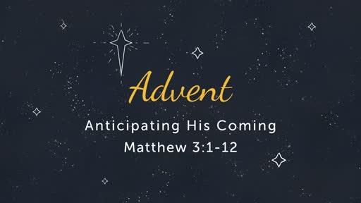 12/9: Advent- Anticipation