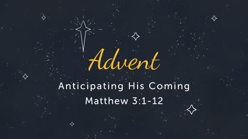 12/9: Advent- Anticipation