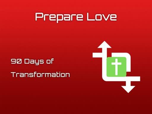 Prepare Love