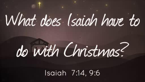 Isaiah & Christmas