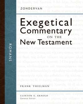 Zondervan Exegetical Commentary on the New Testament: Romans