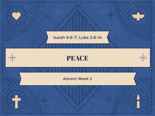 Advent Week 2 Peace