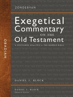 Zondervan Exegetical Commentary on the Old Testament: Obadiah, 2nd ed.