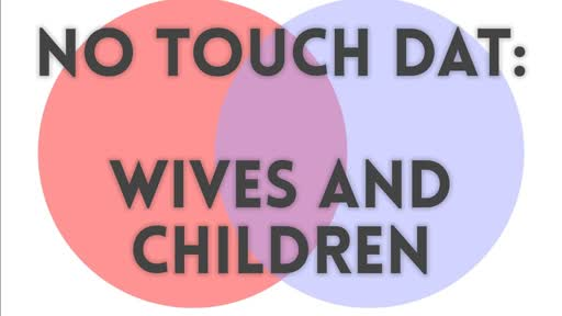 Wives and Children