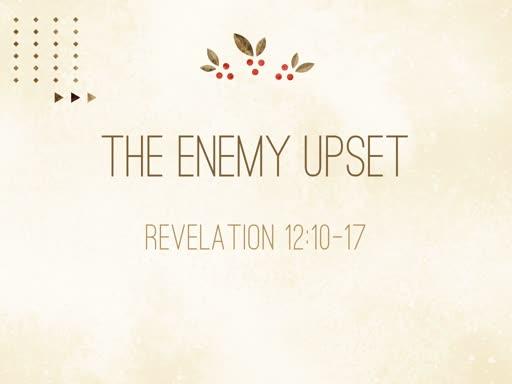 The Enemy Upset
