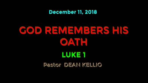 GOD REMEMBERS HIS OATH