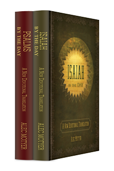 Psalms and Isaiah by the Day (2 vols.)