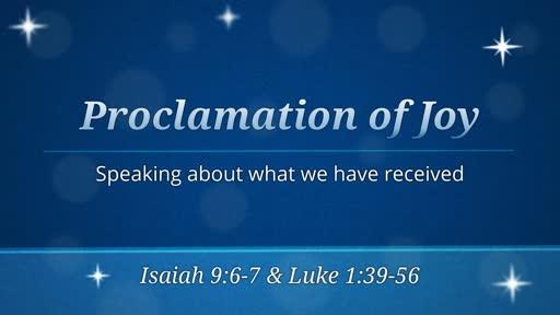 Dec 16 - Proclamation of Joy