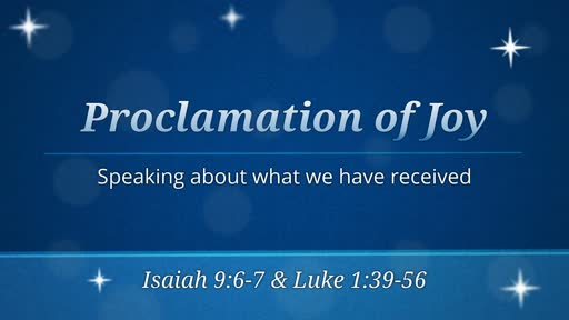 Dec 16 - Proclamation of Joy