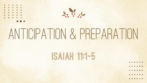 Anticipation & Preparation