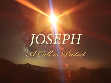 Joseph: A Call To Protect