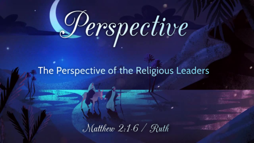 Perspective of the Religious Leaders