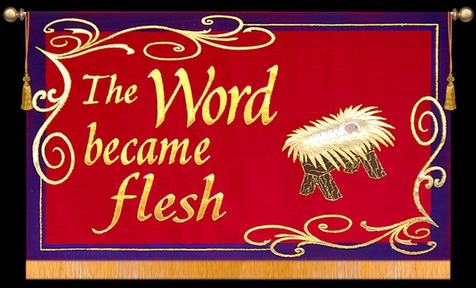 December 16, 2018 - The Word Became Flesh