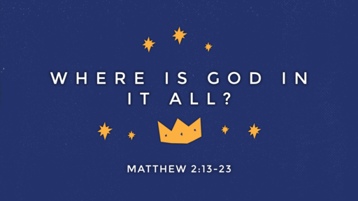Where is God in it All? - December 16, 2018