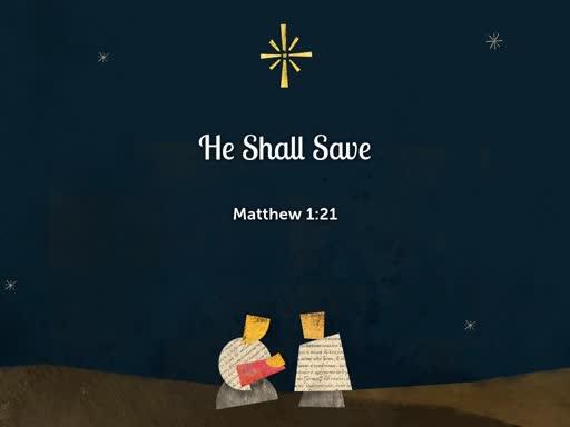 2018.12.16a He Shall Save