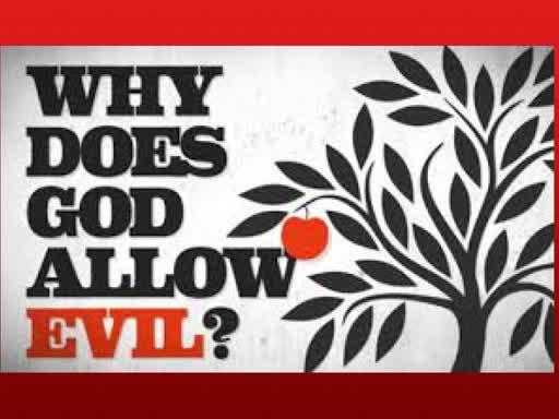 16 December 2018 - Why Evil?