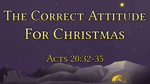 The Correct Attitude For Christmas