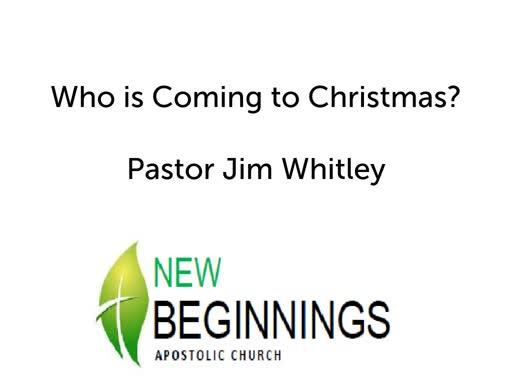 Who is Coming to Christmas? Sun 12/16