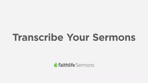 Transcribe Your Sermons