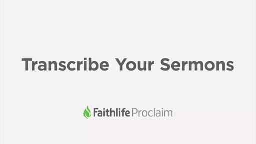 Transcribe Your Sermons