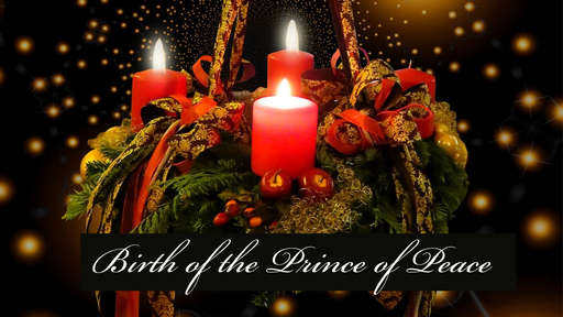Birth of the Prince of Peace (2)