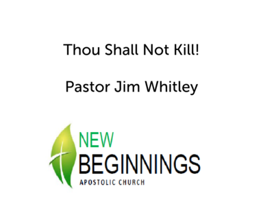 Wed 12-19 Thou Shall Not Kill!