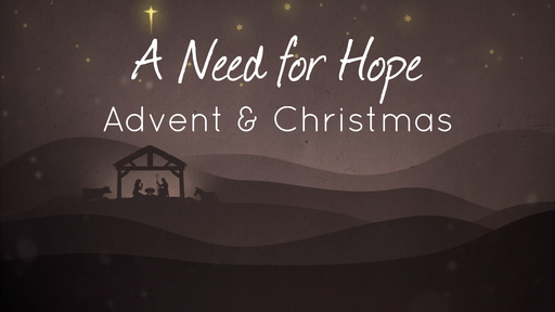 A Need for Hope