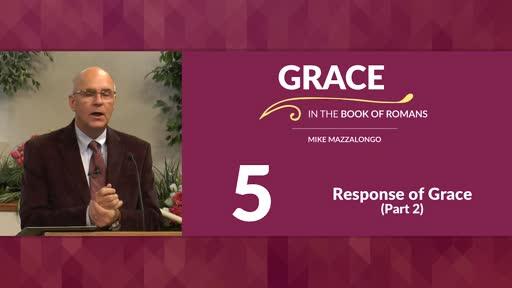 Response of Grace - Part 2