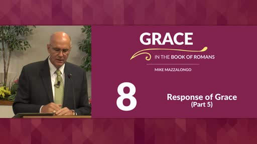 Response of Grace - Part 5