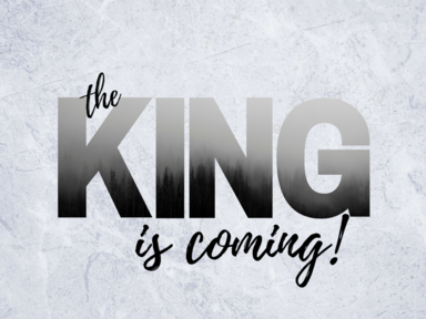The King is coming, where will he find you?
