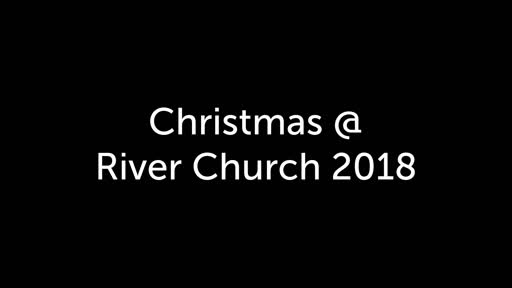 Christmas @ River Church 2018