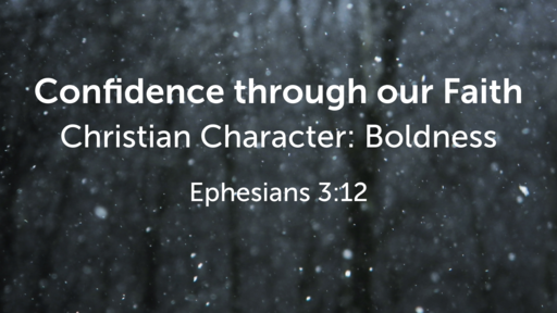 Confidence through our Faith