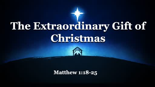 The Extraordinary Gift of Christmas