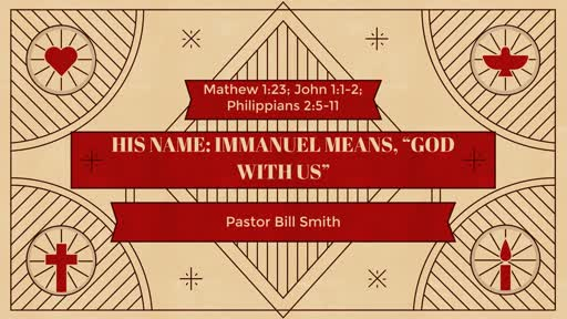 """Jesus' Name, Immanuel, Means """"God with Us"""""""