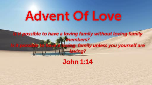 Advent Of Love