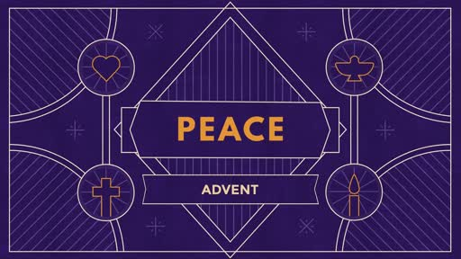 2018-12-23 Advent - Path to Peace - Pastor Mike