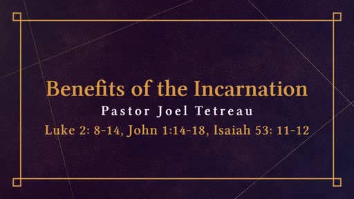 Benefits of the Incarnation