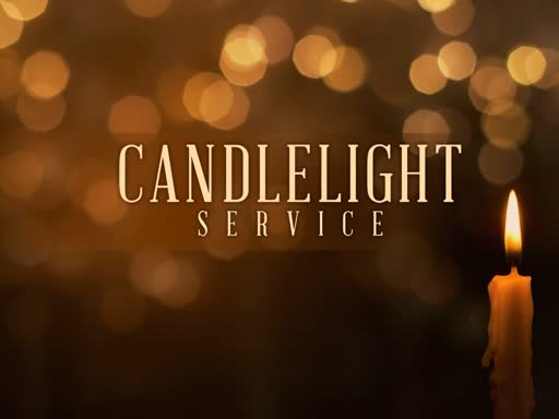 2018/12/24 P.M. Candle Light Service