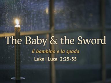 The Baby & the Sword - Il bambino e la spada