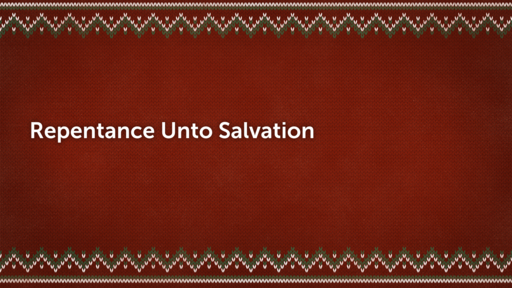 Christmas Series: Repentance-Anticipation-Joy-Hope