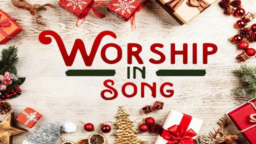 Worship in Song (Week 3)