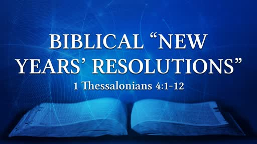 "Biblical ""New Years' Resolutions"""