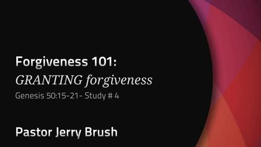Forgiveness 101: Granting Forgiveness